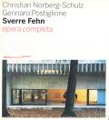 Christian Norberg-Schulz Gennaro Postigione Sverre Fehn opera completa