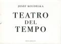 Josef Koudelka: Theatro del Tempo
