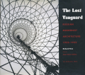 The Lost Vanguard Russian Modernist Architecture 1922-1932