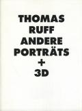 Thomas Ruff: Andere Portrats + 3D
