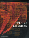 Tracing Eisenman - Peter Eisenman Complete Works