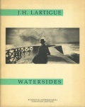 Jacques-Henri Lartigue: Watersides