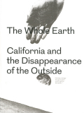 The Whole Earth California and the Disappearance of the Outside