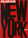 William Klein: New York 1954.55 ウィリアム・クライン ニューヨーク