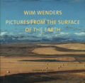 Wim Wenders: Pictures from the Surface of the Earth [New Expanded Edition]