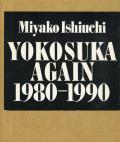 YOKOSUKA AGAIN 1980-1990
