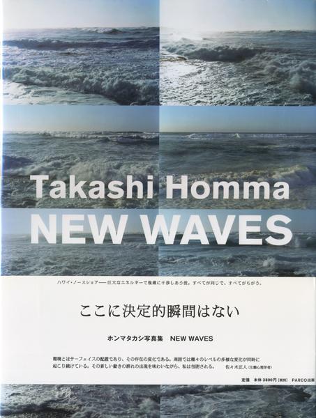 Takashi Homma: NEW WAVES