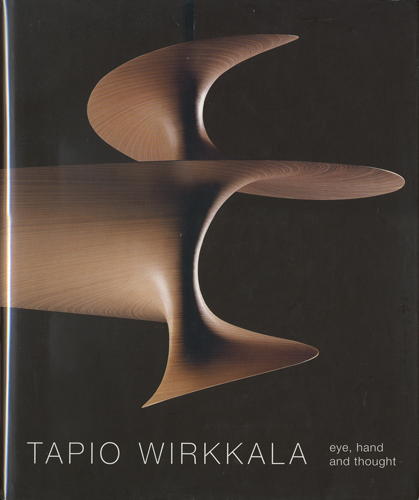 Tapio Wirkkala: eye, hand and thought