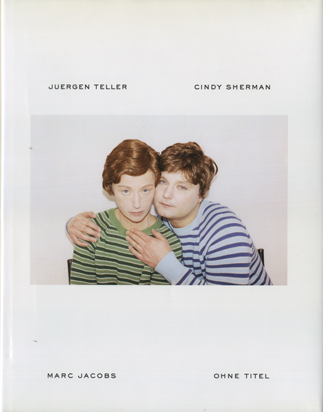 Juergen Teller, Cindy Sherman, Marc Jacobs: Ohne Titel