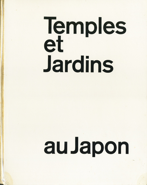 Blaser Werner: Temples et Jardins au Japon