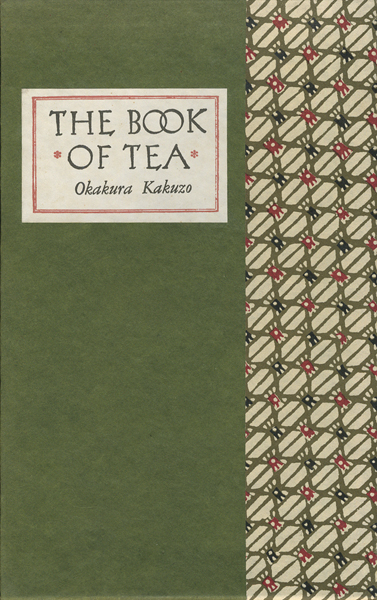 Okakura Kakuzo: The Book of Tea