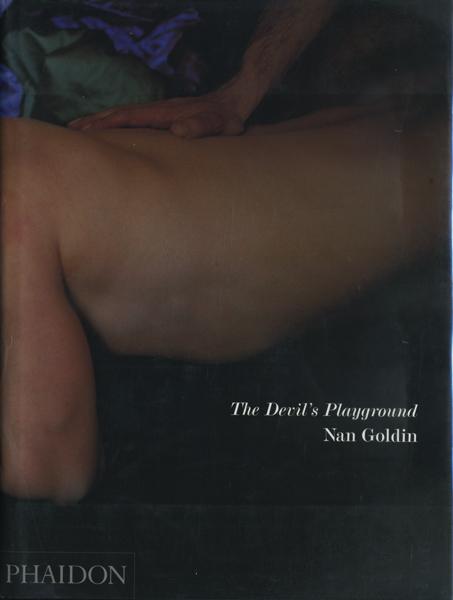 NAN GOLDIN: THE DEVIL'S PLAYGROUND