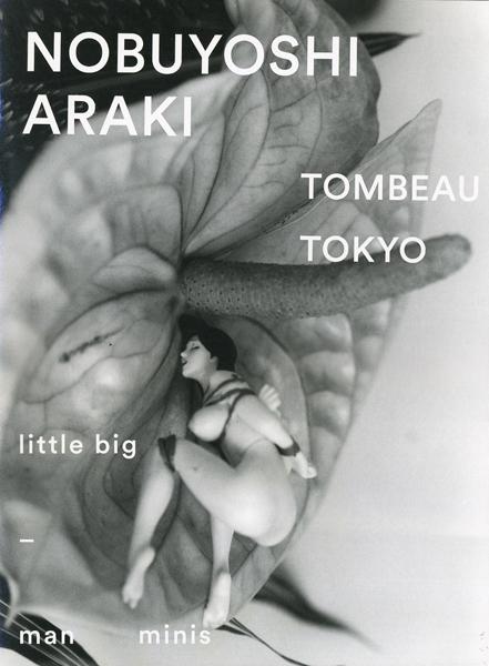 TOMBEAU TOKYO Nobuyoshi Araki