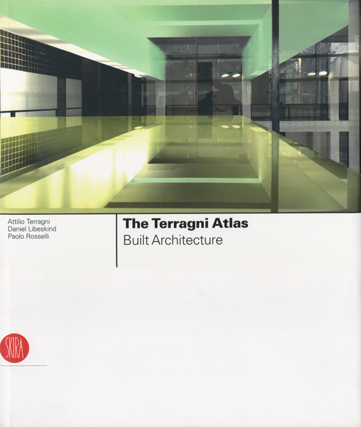 Th Terragni Atkas Built Architecture