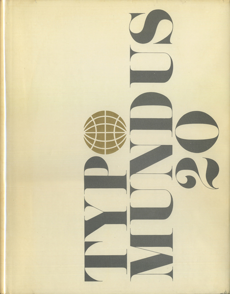 Typomundus 20: a project of The International Center for the Typographic Arts (ICTA)