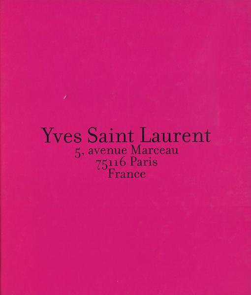 Yves Saint Laurent: 5, avenue Marceau, 75116 Paris, France