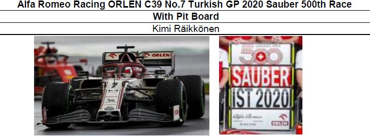◎予約品◎ 1/18Alfa Romeo Racing ORLEN C39 No.7 Turkish GP 2020 Sauber 500th Race With Pit Board   Kimi Raikkonen
