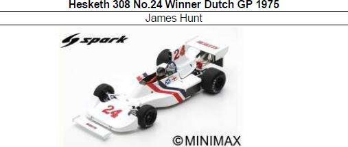 ◎予約品◎1/18 Hesketh 308 No.24 Winner Dutch GP 1975  James Hunt