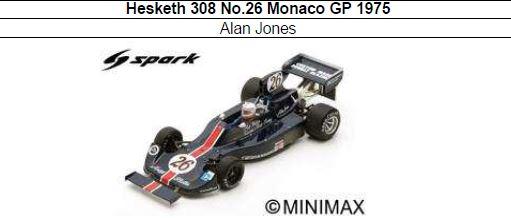 ◎予約品◎1/18 Hesketh 308 No.26 Monaco GP 1975  Alan Jones