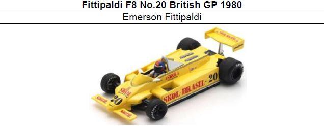 ◎予約品◎ Fittipaldi F8 No.20 British GP 1980 Emerson Fittipaldi