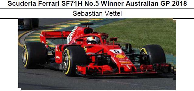 ◎予約品 Scuderia Ferrari SF71H No.5 Winner Australian GP 2018  セバスチャン・ベッテル