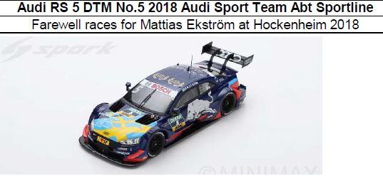 ◎予約品◎ Audi RS 5 DTM No.5 2018 Audi Sport Team Abt Sportline Farewell races for Mattias Ekstrom at Hockenheim 2018