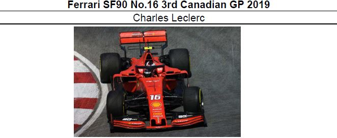 ◎予約品◎1/18 Ferrari SF90 No.16 3rd Canadian GP 2019 C.ルクレール