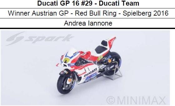 ◎予約品◎ 1/12 Ducati GP 16 #29 - Ducati Team Winner Austrian GP - Red Bull Ring - Spielberg 2016 Andrea Iannone