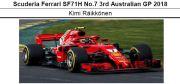 ◎予約品 Scuderia Ferrari SF71H No.7 3rd Australian GP 2018  キミ・ライコネン