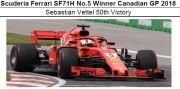◎予約品◎ Scuderia Ferrari SF71H No.5 Winner Canadian GP 2018 セバスチャン・ベッテル 50th Victory