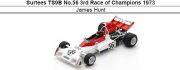 ◎予約品◎ Surtees TS9B No.56 3rd Race of Champions 1973 James Hunt