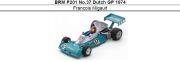 ◎予約品◎ BRM P201 No.37 Dutch GP 1974 Francois Migault