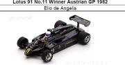 ◆Lotus 91 No.11 Winner Austrian GP 1982 Elio de Angelis