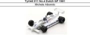 ◎予約品◎ Tyrrell 011 No.4 Dutch GP 1981 Michele Alboreto