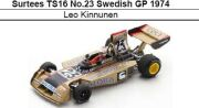 ◎予約品◎Surtees TS16 No.23 Swedish GP 1974 Leo Kinnunen