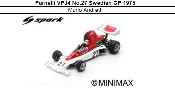 ◎予約品◎ Parnelli VPJ4 No.27 Swedish GP 1975 Mario Andretti