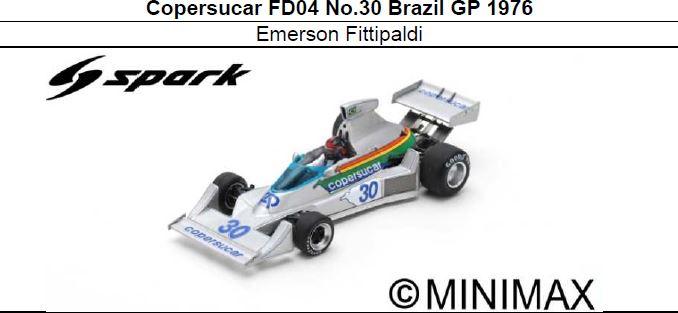 ◎予約品◎ Copersucar FD04 No.30 Brazil GP 1976 Emerson Fittipaldi