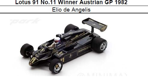 ◆Lotus 91 No.11 Winner Austrian GP 1982 Elio de Angelis