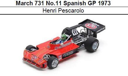 ◎予約品◎ March 731 No.11 Spanish GP 1973 Henri Pescarolo