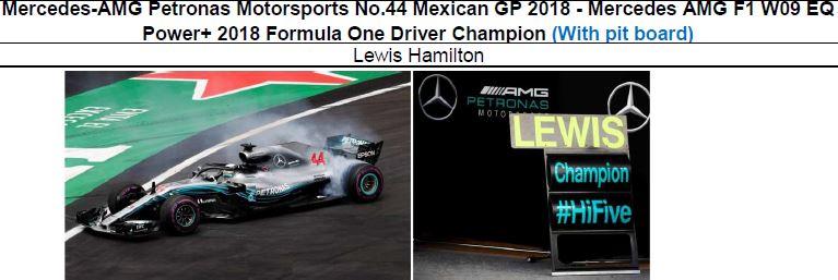 ◎予約品◎ Mercedes-AMG Petronas Motorsports No.44 Mexican GP 2018  W09 EQ Power+ 2018 Formula One Driver Champion (With pit board)  L.ハミルトン