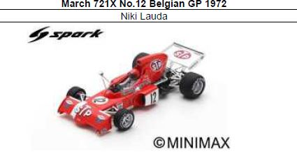 ◎予約品◎ March 721X No.12 Belgian GP 1972 Niki Lauda