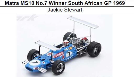◎予約品◎ Matra MS10 No.7 Winner South African GP 1969  Jackie Stewart