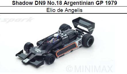 ◎予約品◎ Shadow DN9 No.18 Argentinian GP 1979  Elio de Angelis