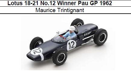 ◎予約品◎Lotus 18-21 No.12 Winner Pau GP 1962 Maurice Trintignant