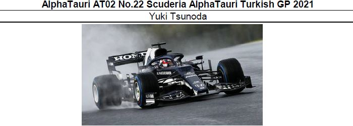 ◎予約品◎ AlphaTauri AT02 No.22  Turkish GP 2021 角田裕毅