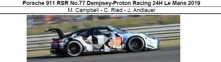 ◎予約品◎ Porsche 911 RSR No.77 Dempsey-Proton Racing 24H Le Mans 2019  M. Campbell - C. Ried - J. Andlauer