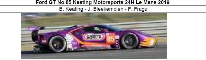 ◎予約品◎ Ford GT No.85 Keating Motorsports 24H Le Mans 2019  B. Keating - J. Bleekemolen - F. Fraga