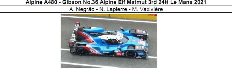 ◎予約品◎ Alpine A480 - Gibson No.36 Alpine Elf Matmut 3rd 24H Le Mans 2021  A. Negrao - N. Lapierre - M. Vaxiviere