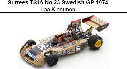 ◎予約品◎Surtees TS16 No.23 Swedish GP 1974 Leo Kinnunen