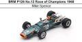◎予約品◎ BRM P126 No.12 Race of Champions 1968 Mike Spence